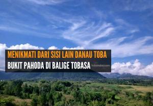 Ini Dia Wisata Bukit Pahoda Balige Cocok Untuk Para Naposo
